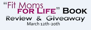 Fit Moms For Life Book Giveaway and Review