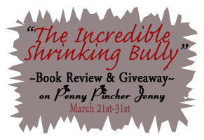 The Incredible Shrinking Bully Ends 3/31!!!!