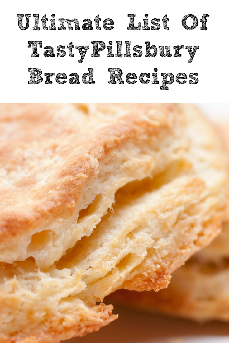 The Ultimate List of Tasty Pillsbury Bread Recipes!! The Pillsbury biscuits are a great way to save money and make amazing food! They are great for whole meals, side items, dessert, and so much more!!
