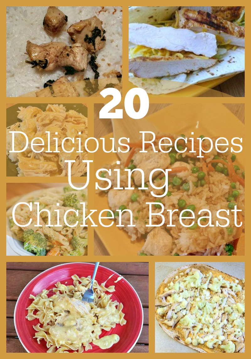 20 Delicious Chicken Breast Recipes