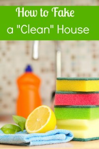 How To Fake A Clean House ! It is easy to do and great for when you have last minute guests show up. Quick little steps that can go a long ways!