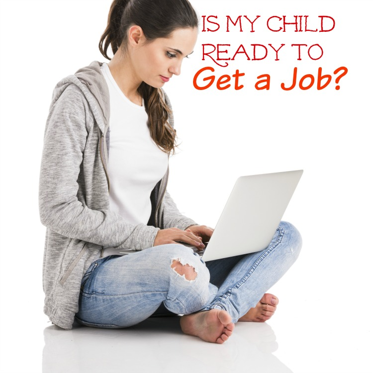 When is my Child Ready to Get a Job? These are great points to consider and to discuss with your spouse and child when deciding.