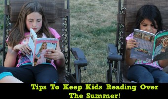 Tips To Keep Kids Reading Over The Summer!