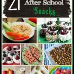 21 Afterschool Snacks
