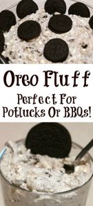 Oreo Fluff is the perfect quick dessert to make for any potluck or BBQ!!! Oreo Fluff is always a huge hit at any get together with kids and adults!