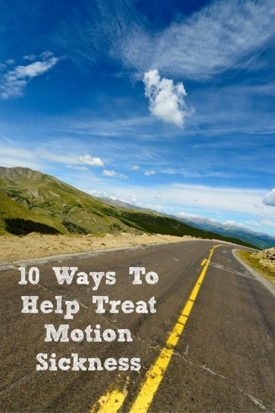 These 10 Ways To Help Treat Motion Sickness can go a long ways to help with motion sickness can make a roadtrip much more enjoyable!