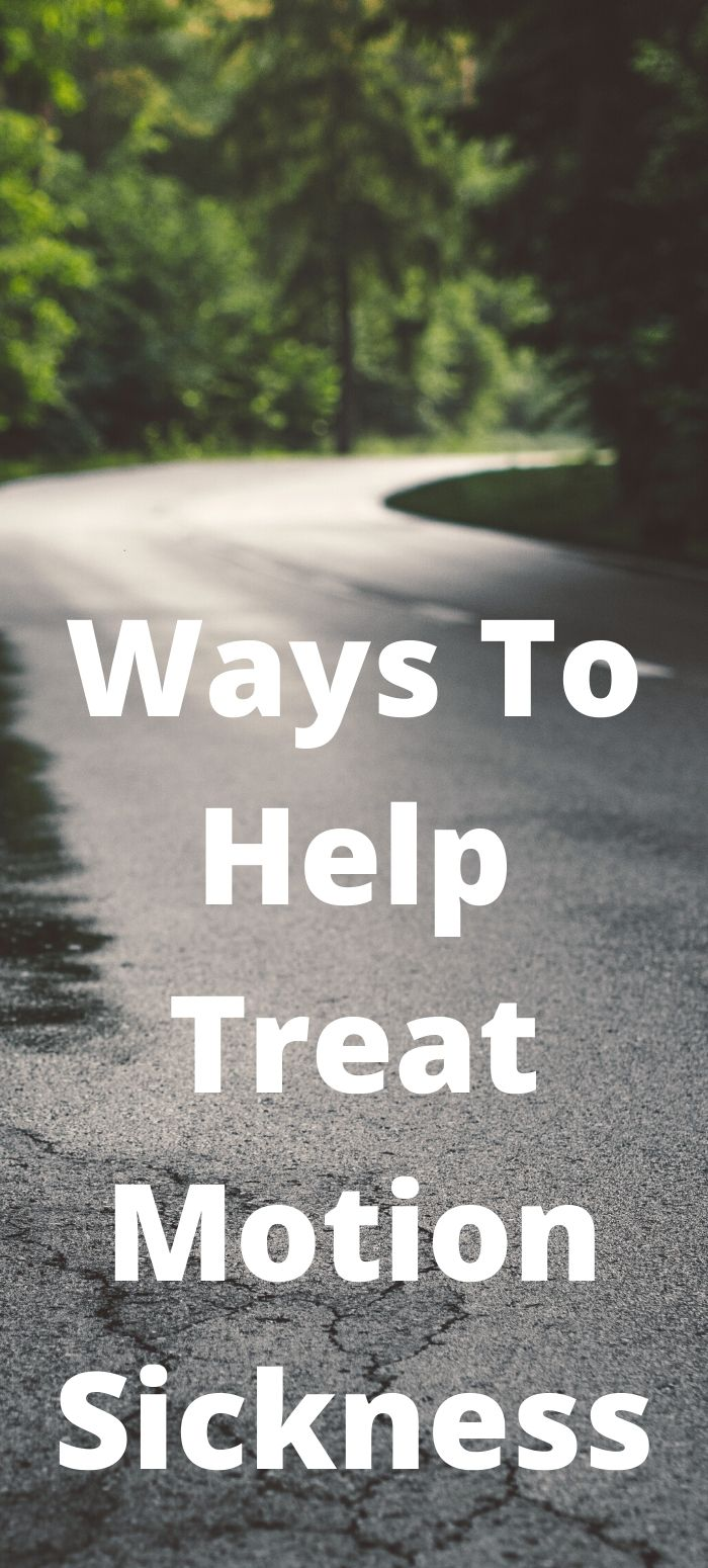 These 10 Ways To Help Treat Motion Sickness can go a long way to help make a road trip much more enjoyable! No need to be sick the whole time.