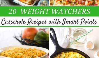 20 Smart Points Weight Watchers Casseroles!!