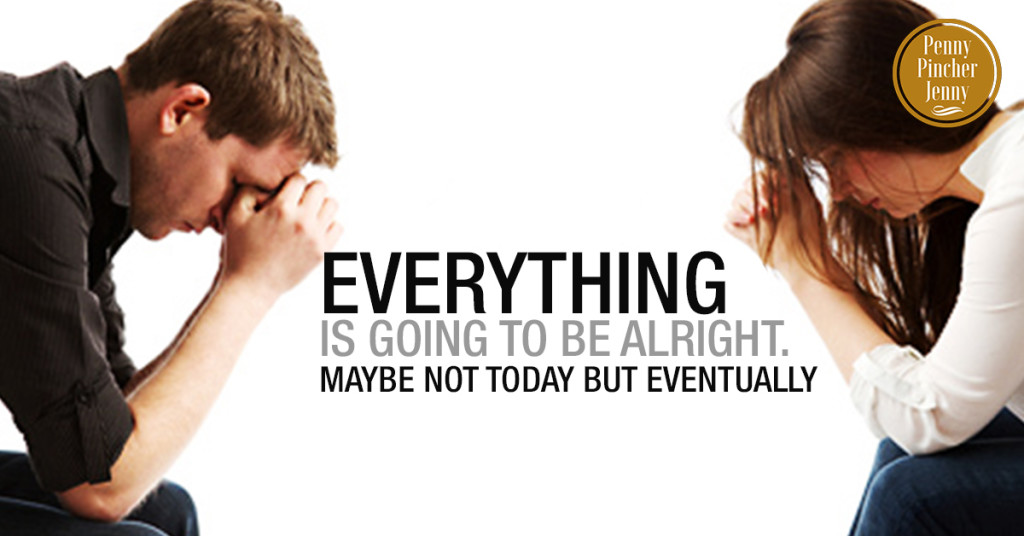 Everything Is Going to Be Alright Maybe Not Today But Eventually! Advice for going through a divorce.