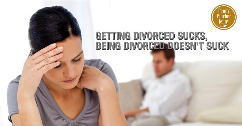 Getting Divorced Sucks, Being Divorced Doesn't Suck