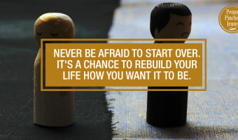 Never Be Afraid To Start Over Its a Chance To Rebuild Your LIfe How You Want It To Be