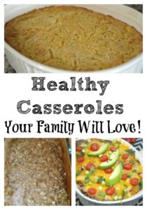 Healthy Casseroles For The Whole Family! Perfect for crazy weeknights, easy dinners, and frugal meals as well to make dinner easy!