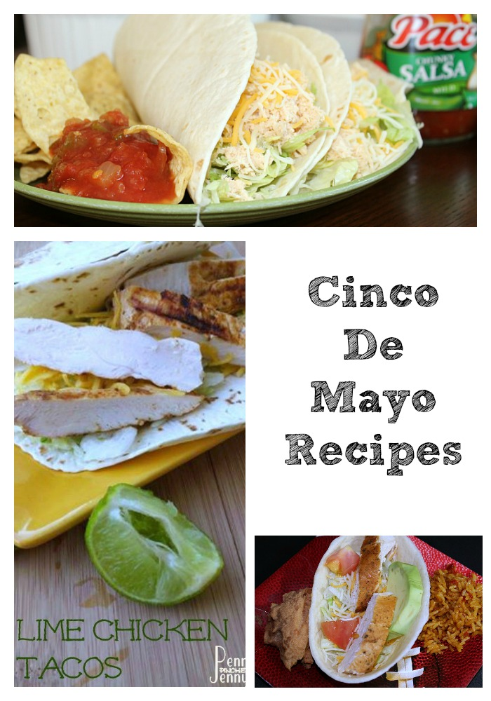 Cinco De Mayo Recipes to try out! Eating at home with the kids are a great way to save money and a great dinner any time of the year!