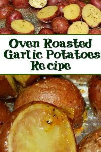 These Oven Roasted Garlic Potatoes are the perfect side dish to pair up with any meal!! Quick and easy to make, plus the kids will love them as well!