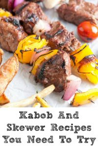 These Kabob And Skewer Recipes are the perfect way to get some recipe inspiration for your next bbq! They can be changed up with any meat and vegetable!