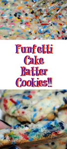 These Funfetti Cake Batter Cookies are perfect for families or to take to potlucks! Cake mix and sprinkles make these cookies amazing!