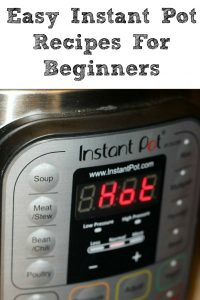 These easy Instant Pot Recipes For Beginners are a great way to start to use your Instant Pot!! It can be intimidating to use your Instant Pot to make dinner, plus it's a great way to make dinner last minute before kids practices.