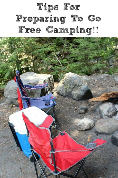 These Easy Tips for preparing to go Free Camping aren't that different from regular camping! The main difference is you are 100% off the grid with no utilities and most times no neighbors as well!!
