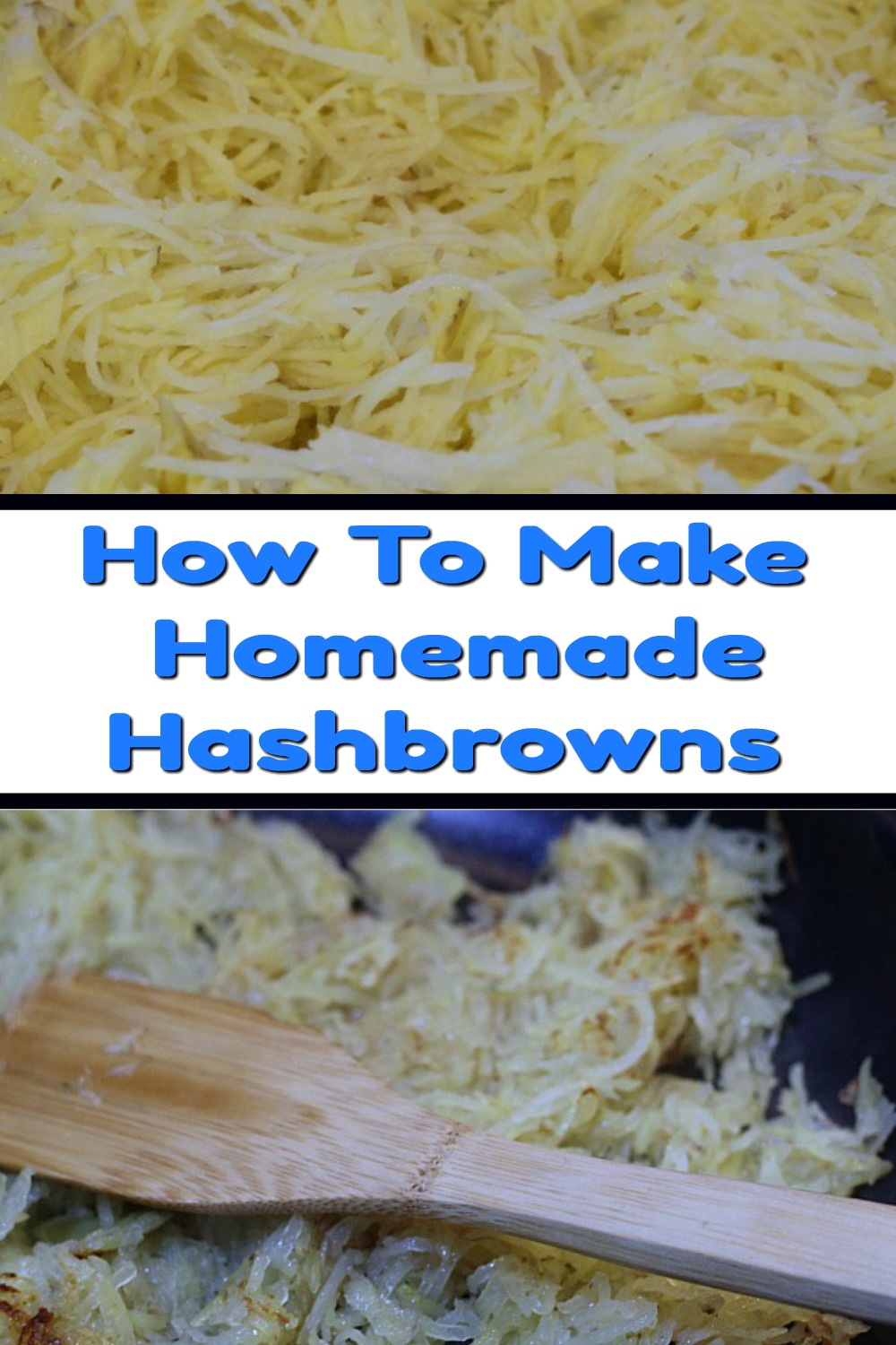 It's so easy once you know How To Make Homemade Hashbrowns. Use potatoes from the farm stand or grocery store to easily make up the homemade hashbrowns!