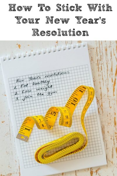 How To Stick With Your New Year's Resolution!! Making smaller goals is the perfect way to make your resolutions doable and lead to success!