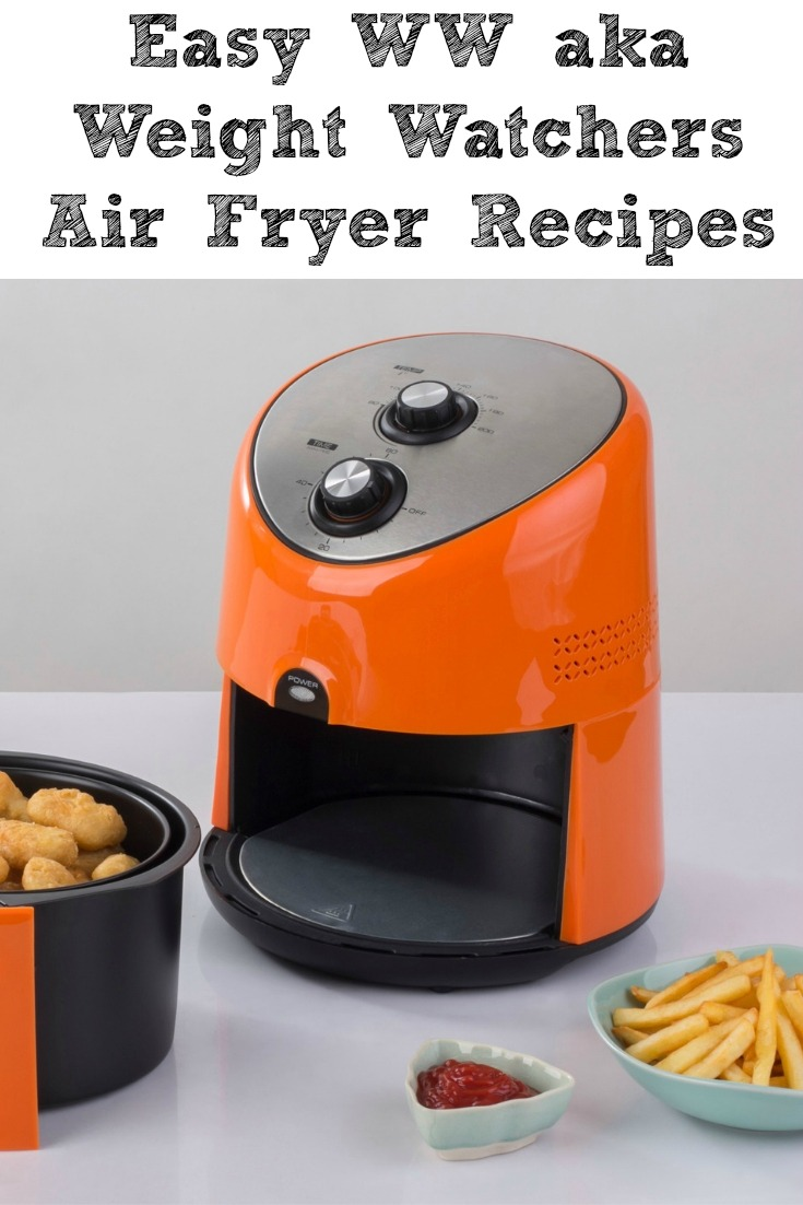Easy WW aka Weight Watchers Air Fryer Recipes are perfect for the WW Freestyle Smartpoints plan and are recipes the whole family will love as well!