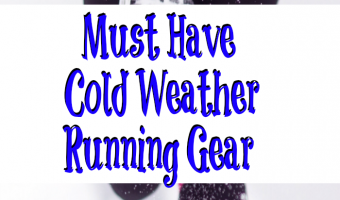 Running year-round is doable! Be sure to keep these Must Have Cold Weather Running Gear on hand to make running safer and not miserable in winter months.