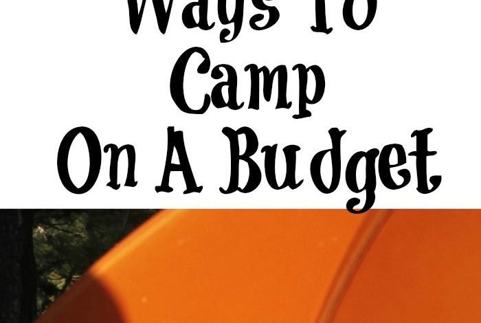 These Ways To Camp On A Budget are perfect for your summer camping trips this year! Simple planning steps make a huge difference and save money!
