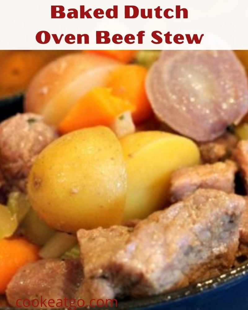 Baked Dutch Oven Beef Stew Recipe is perfect comfort food to make this fall and winter! Preseason your beef stew meat to throw in with broth and veggies!