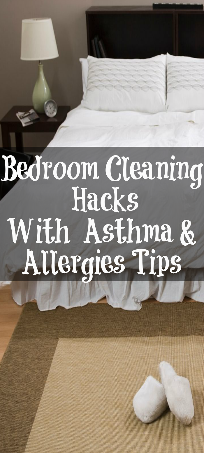 Allergies and asthma require special cleaning considerations Here are the best bedroom cleaning hacks to turn your bedroom into a healthy sanctuary.